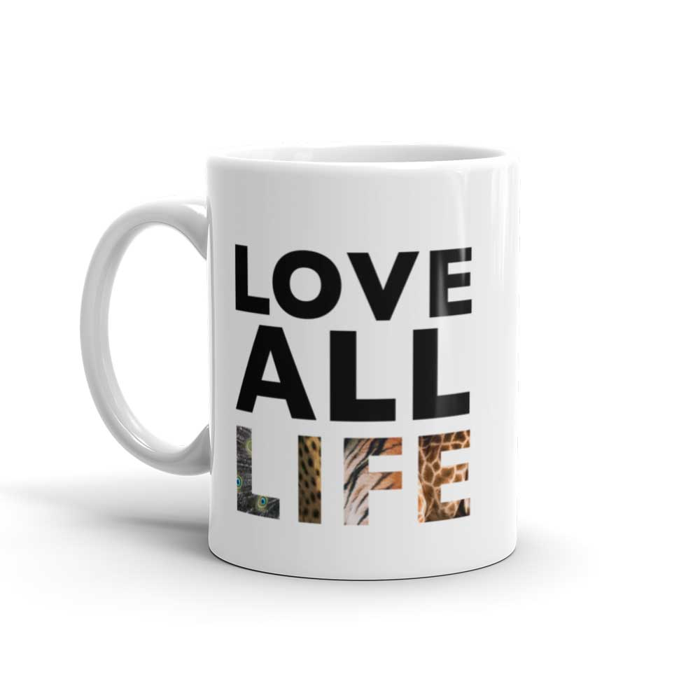 Love All Life Mug