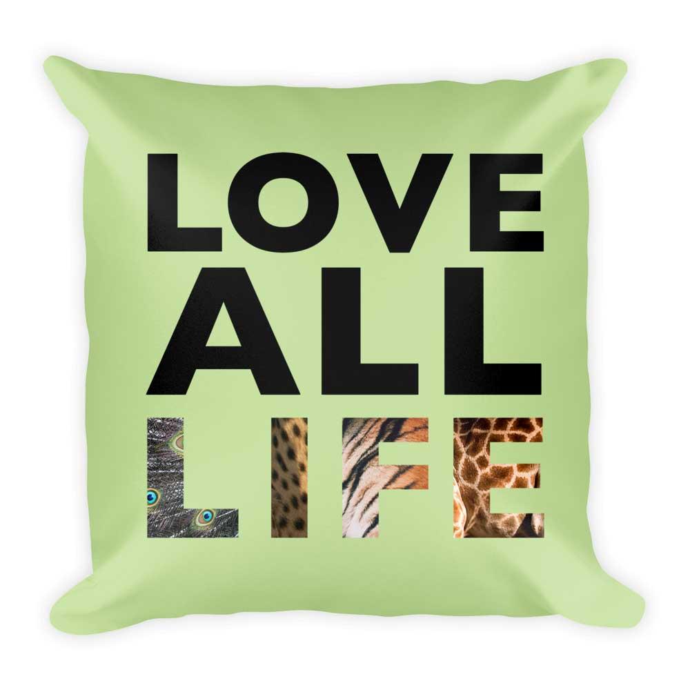 Love All Life Pillow - Green