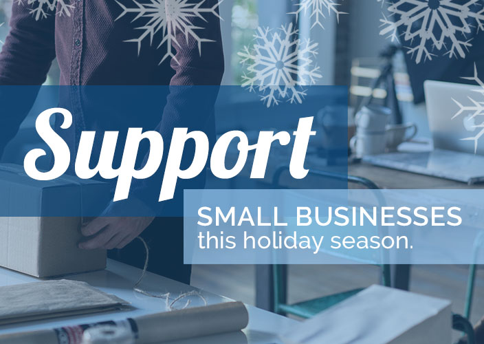 6 Reasons to Support Small Businesses this Holiday Season